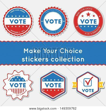 Make Your Choice Stickers Collection. Buttons Set For Usa Presidential Elections 2016. Collection Of