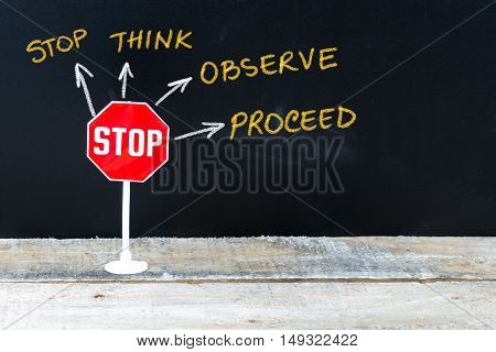 Mini Stop Sign As Stop, Think, Observe And Proceed