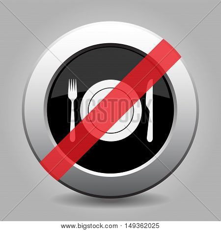 gray chrome button - no cutlery fork and knife with plate - banned icon