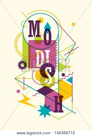 Abstract style modish poster design. Vector illustration.