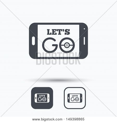 Smartphone game icon. Let's Go symbol. Pokemon game concept. Square buttons with flat web icon on white background. Vector