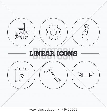 Medical mask, wheelchair and dental pliers icons. Drilling tool linear sign. Flat cogwheel and calendar symbols. Linear icons in circle buttons. Vector