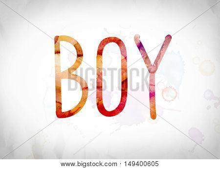 Boy Concept Watercolor Word Art