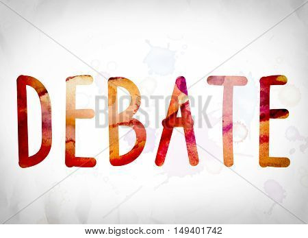 Debate Concept Watercolor Word Art