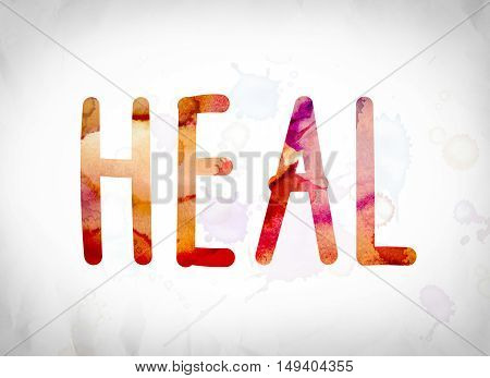 Heal Concept Watercolor Word Art