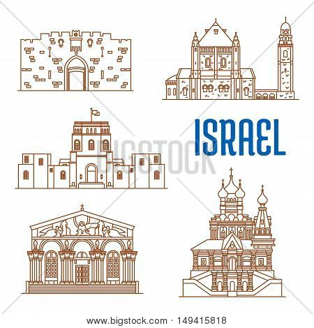 Israel vector thin line icons of Lions Gate, Dormition Abbey, Rockefeller Museum, Church of All Nations, Church of Mary Magdalene. Historic architecture buildings, landmarks sightseeings, showplaces symbols for print, souvenirs, postcards, t-shirts
