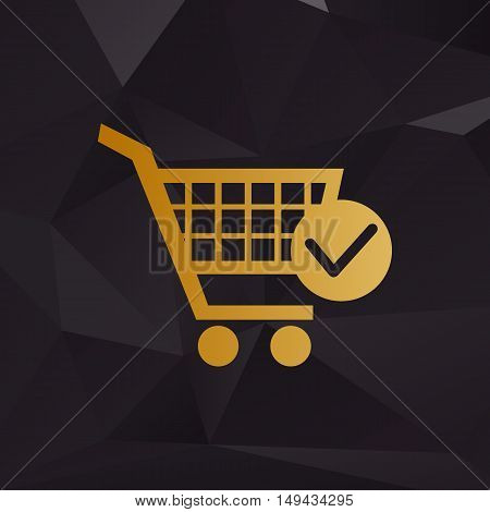 Shopping Cart With Check Mark Sign. Golden Style On Background With Polygons.