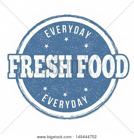 Fresh Food Sign Or Stamp