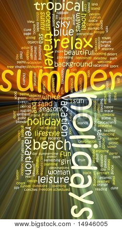 Word cloud concept illustration of  summer holidays glowing light effect