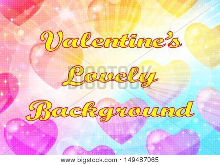 Valentine Holiday Background with Big Hearts, Sparks, Confetti and Colorful Light Rays. Eps10, Contains Transparencies. Vector