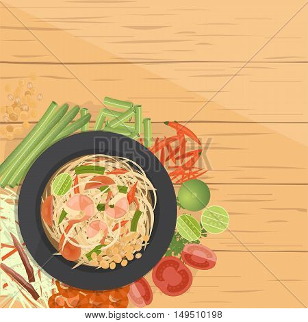 vector illustration design of Thai food Som Tum Thai Green papaya salad with ingredients top view