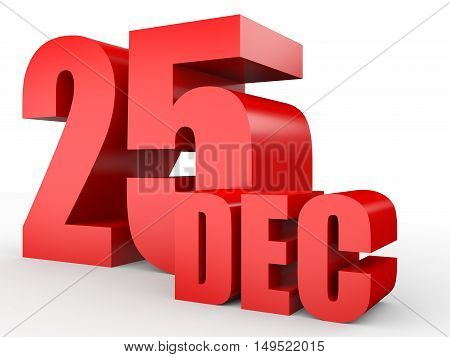December 25. Text On White Background.