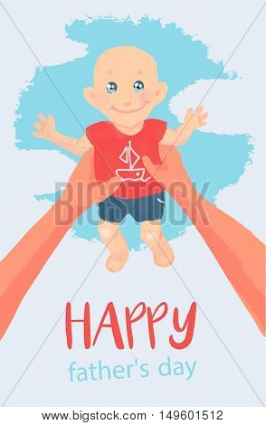 vector card, wish, invitation. illustration. Happy Father playing with his cute little baby, son. Happy Father's Day celebrations concept with Father and Son, happy.