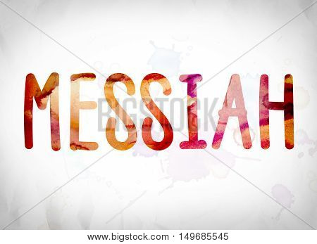 Messiah Concept Watercolor Word Art