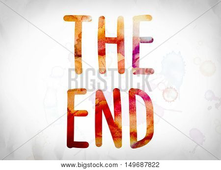 The End Concept Watercolor Word Art