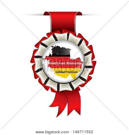 Award ribbon in Spanish language. Translation: Made in Germany, Premium Quality (Hecho en Alemania. Calidad Premium)