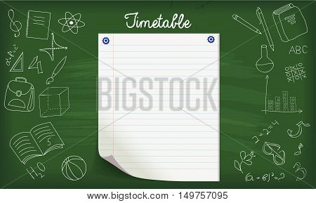 Card, banner with blackboard, school supplies drawn by chalk, ruled page of paper for timetable.