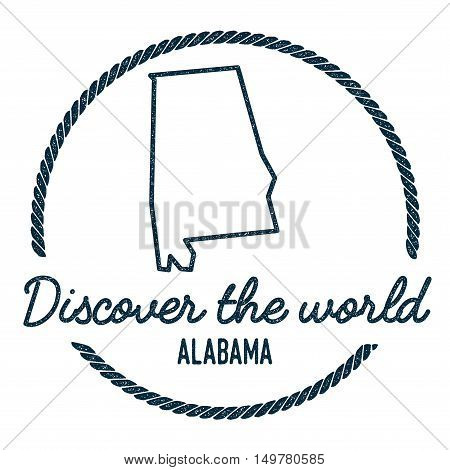 Alabama Map Outline. Vintage Discover The World Rubber Stamp With Alabama Map. Hipster Style Nautica