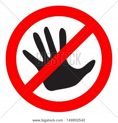Do not touch sign. Dont touch and please do not touch vector illustration