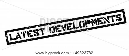Latest Developments Rubber Stamp