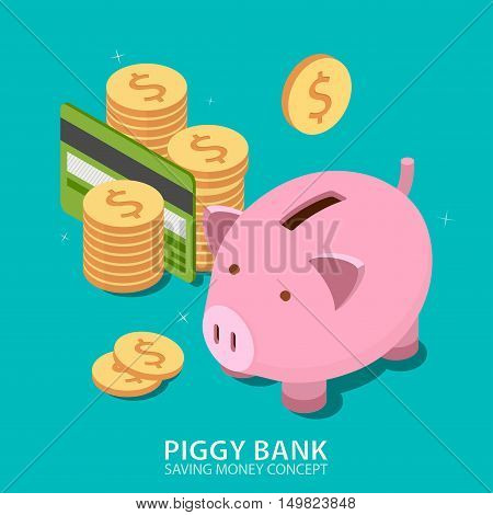 Piggy bank and money tower with credit card. Money savings concept. Flat isometric design. Vector illustration