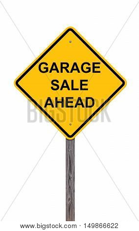 Caution Sign Isolated On White - Garage Sale Ahead