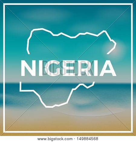 Nigeria Map Rough Outline Against The Backdrop Of Beach And Tropical Sea With Bright Sun.