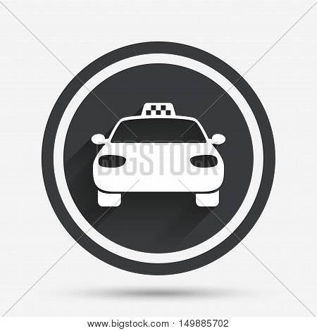 Taxi car sign icon. Public transport symbol. Circle flat button with shadow and border. Vector