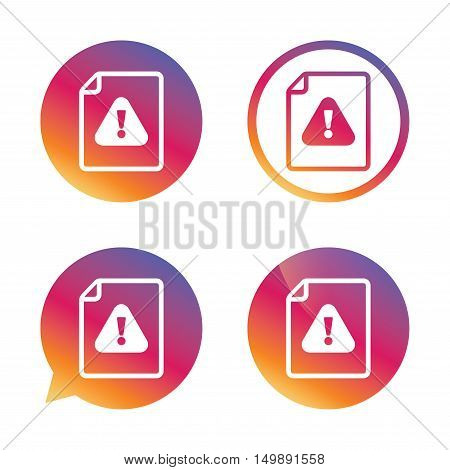 File attention sign icon. Exclamation mark. Hazard warning symbol. Gradient buttons with flat icon. Speech bubble sign. Vector