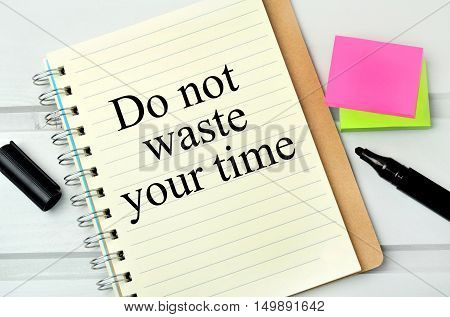 Do not waste your tine words on notebook