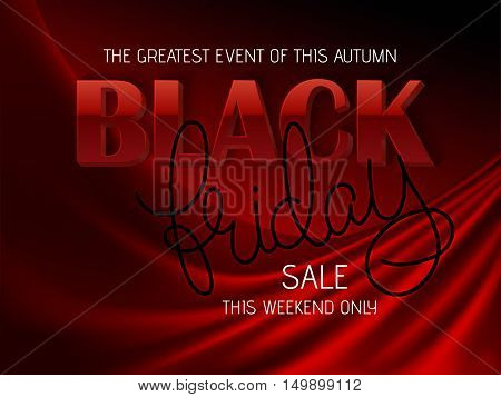 vector illustration of black friday poster with 3d and hand lettering text on red silk background.