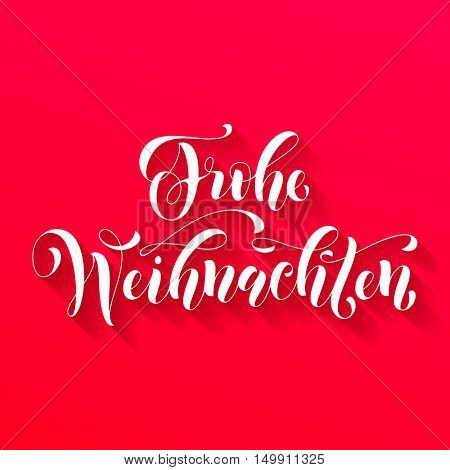 Frohe Weihnachten modern lettering design. Merry Christmas in German greeting holiday card.Vector hand drawn festive text for banner, poster, invitation on red background.