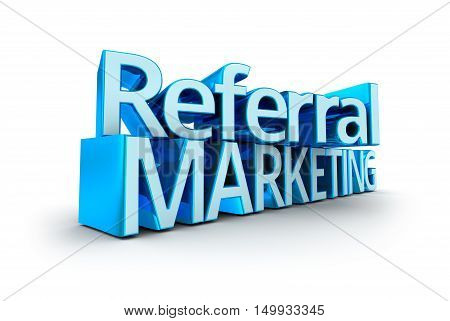 Referral Marketing text 3d Concept isolated on white
