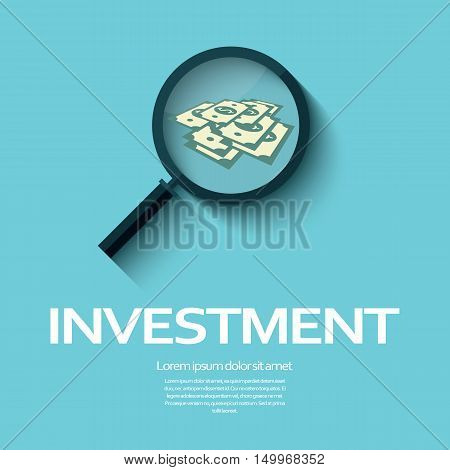 Investment analysis graphic design concept with magnifying glass and dollar bills or bank notes. Eps10 vector illustration.