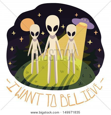 I want to believe vector poster with aliens on the hill and UFO in the night with full moon and stars (cartoon style) poster