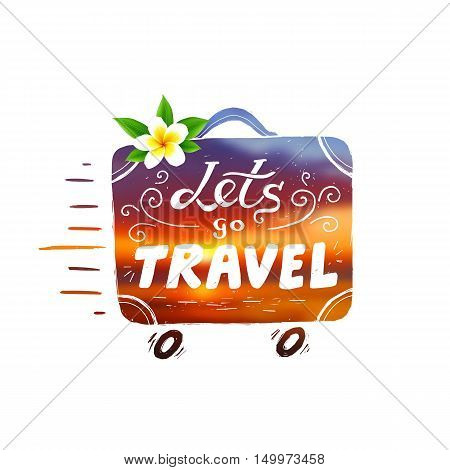 Hand drawn vintage vector suitcase with wheels and lettering sign Lets go Travel in beautiful sunset colors and Bali flower on top