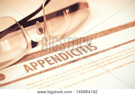 Appendicitis - Printed Diagnosis on Red Background and Pair of Spectacles Lying on It. Medical Concept. Blurred Image. 3D Rendering.