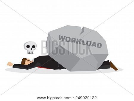 Dead Business Employee Under A Giant Rock Title Workload. Corporate Business Overwork, Disaster, Mis