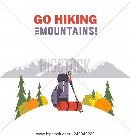 Hiking Equipment Icon. Go On A Hike Slogan. Time Hiking The Mountains Design Element In Retro Color.
