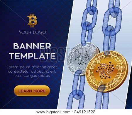 Crypto Currency Editable Banner Template. Iota 3d Isometric Physical Bit Coin. Golden And Silver Iot