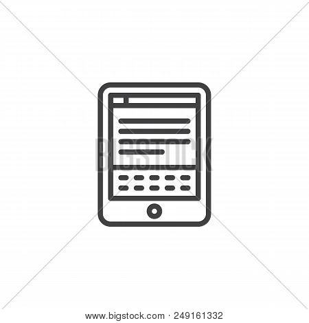 E-book Reader Outline Icon. Linear Style Sign For Mobile Concept And Web Design. Electronic Book Rea