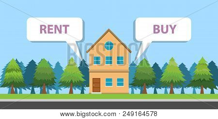 Compare Between Buy Or Rent A House Property Vector Illustration