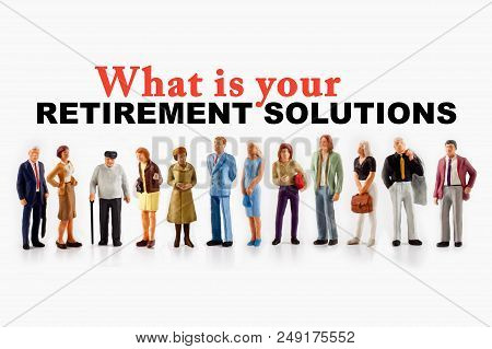 Miniature Peoples Retirement Concept, A Group Of Different Age People Are Standing On A White Backgr