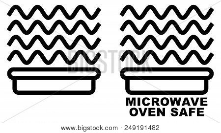 Microwave safe container icon. Simple black lines food container drawing with sinus waves above. Graphic symbol only and also version with text. poster