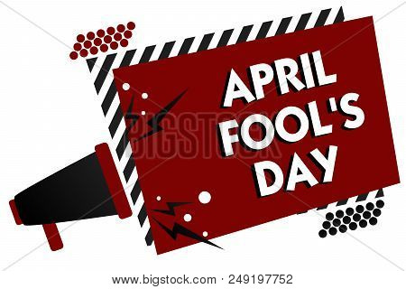 Conceptual hand writing showing April Fool s is Day. Business photo text Practical jokes humor pranks Celebration funny foolish Multiple text pattern red rectangle plate sound speaker design poster