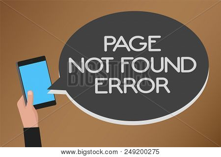 Word Writing Text Page Not Found Error. Business Concept For Message Appears When Search For Website