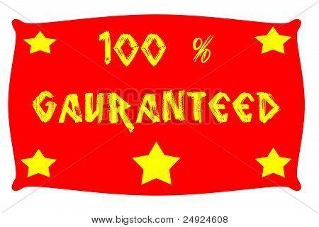 gauranteed 100 %