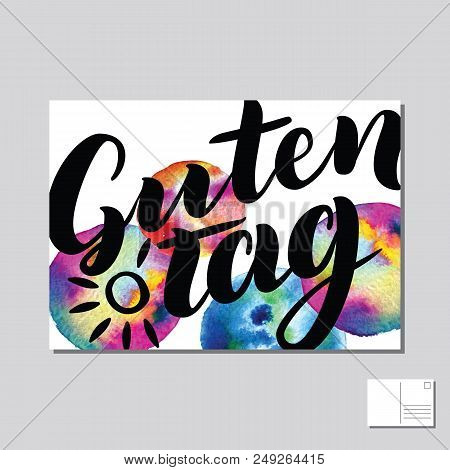 Guten Tag, Good Day, Hello In German Hand Drawn Lettering Post Card With Abstract Circle Colorful Ba