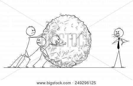 Cartoon Stick Man Drawing Conceptual Illustration Of Team Of Businessmen Pushing Big Heavy Stone Bal