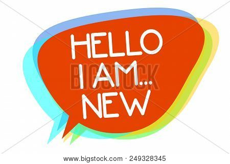 Conceptual Hand Writing Showing Hello I Am... New. Business Photo Showcasing Introduce Yourself Meet